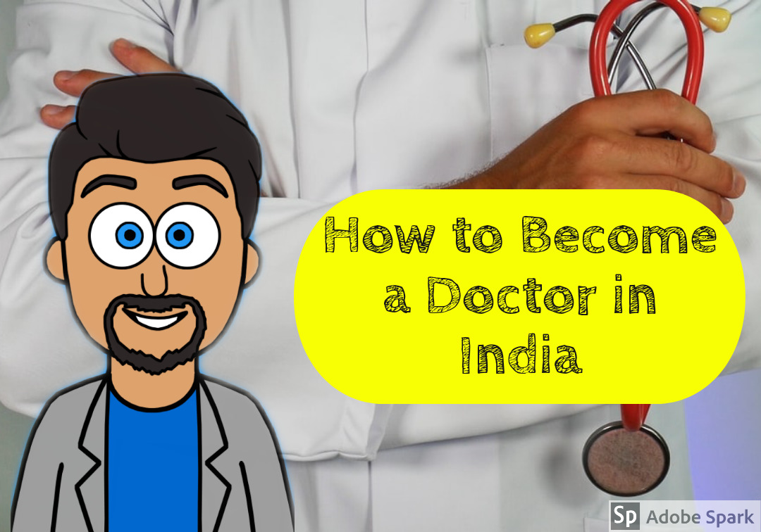 How to Become a Doctor in India