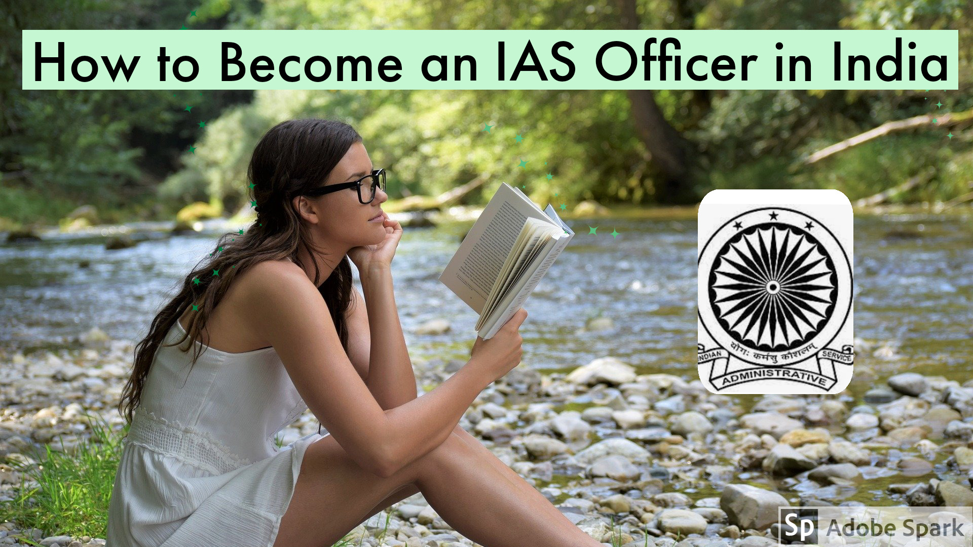 How to Become an IAS Officer in India