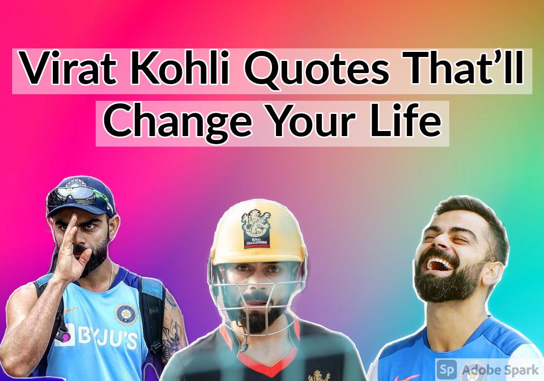 30 Virat Kohli Quotes That'll Change Your Life